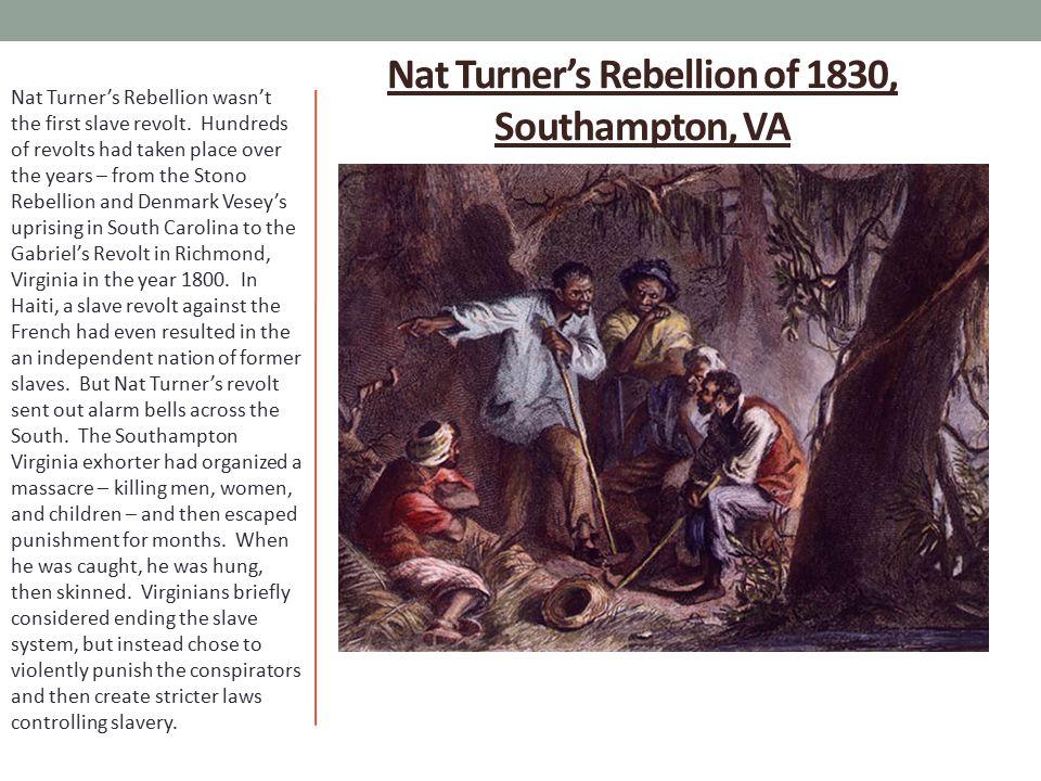 Nat Turner's Rebellion of 1830, Southampton, VA