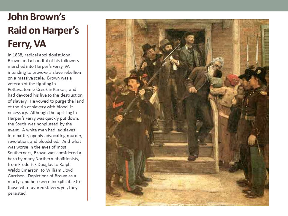 John Brown's Raid on Harper's Ferry, VA