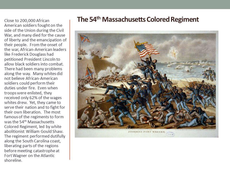 The 54th Massachusetts Colored Regiment