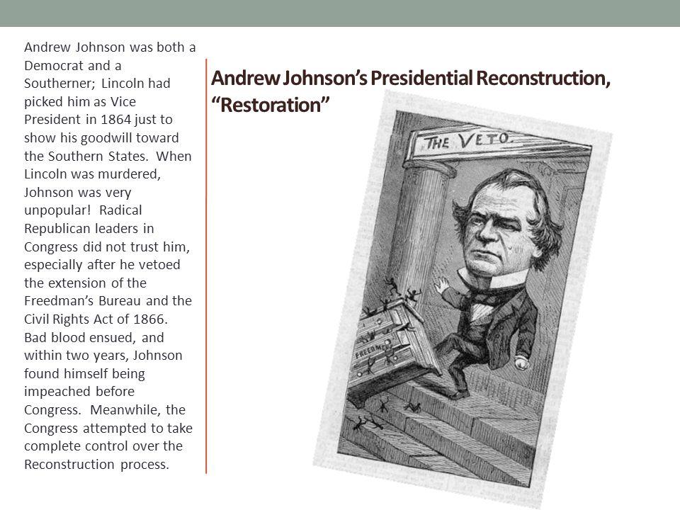 Andrew Johnson's Presidential Reconstruction, Restoration