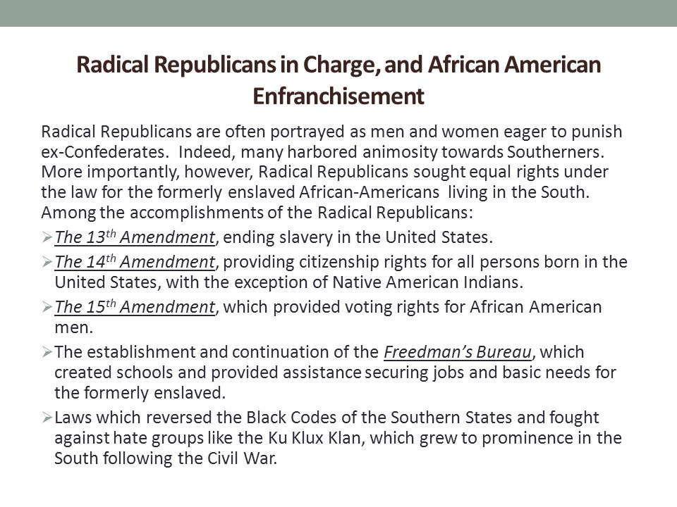 Radical Republicans in Charge, and African American Enfranchisement