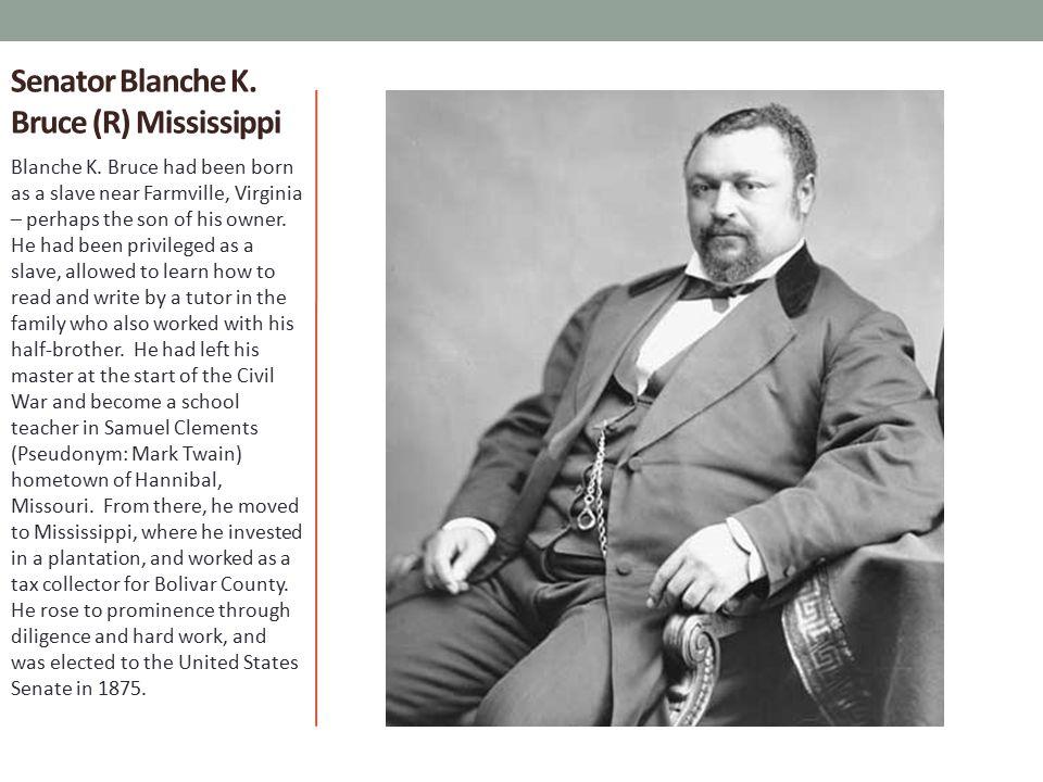 Senator Blanche K. Bruce (R) Mississippi
