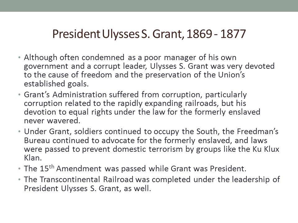 President Ulysses S. Grant, 1869 - 1877