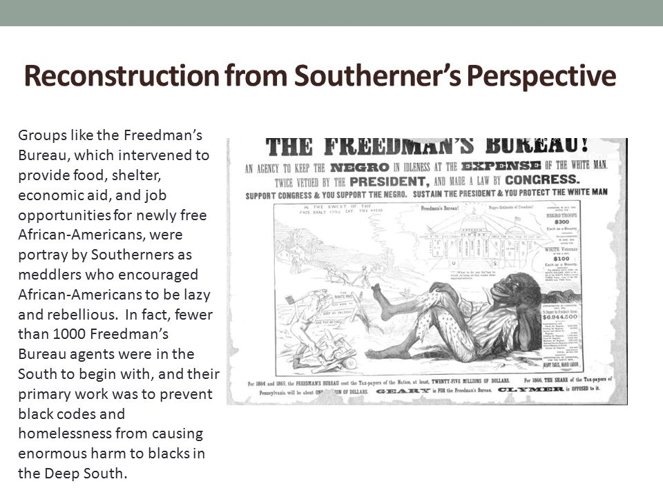 Reconstruction from Southerner's Perspective