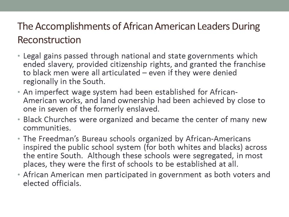 The Accomplishments of African American Leaders During Reconstruction