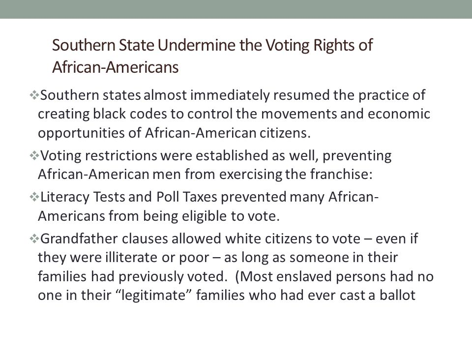 Southern State Undermine the Voting Rights of African-Americans