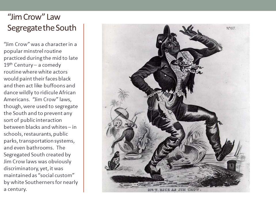 Jim Crow Law Segregate the South
