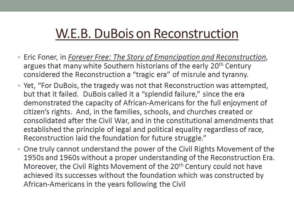 W.E.B. DuBois on Reconstruction