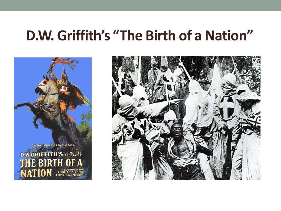 D.W. Griffith's The Birth of a Nation
