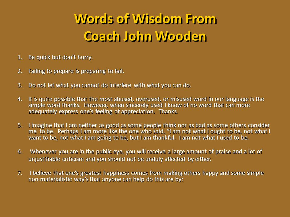 Words of Wisdom From Coach John Wooden