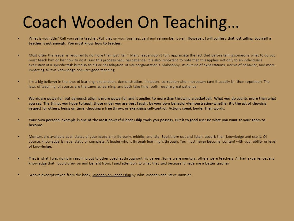 Coach Wooden On Teaching…