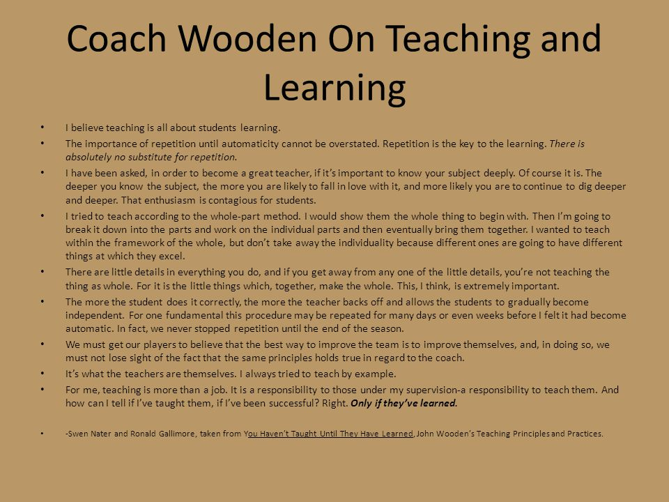 Coach Wooden On Teaching and Learning