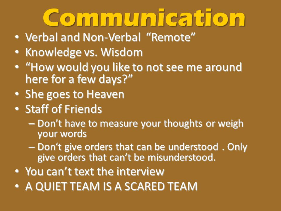 Communication Verbal and Non-Verbal Remote Knowledge vs. Wisdom