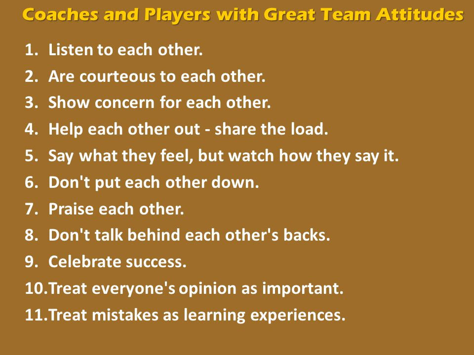 Coaches and Players with Great Team Attitudes