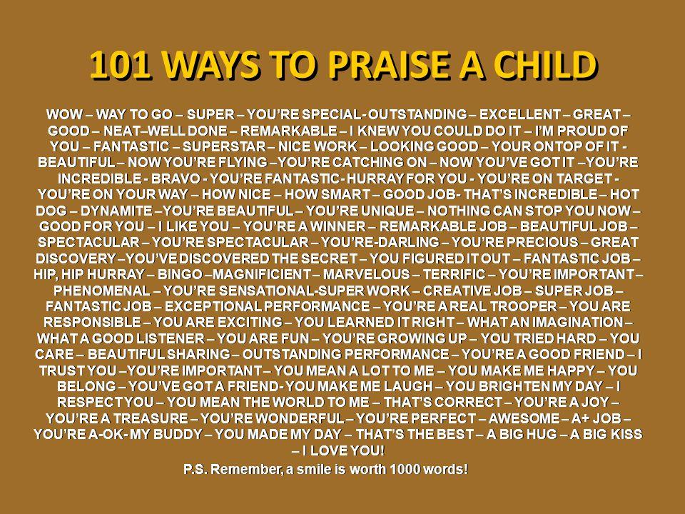 101 WAYS TO PRAISE A CHILD