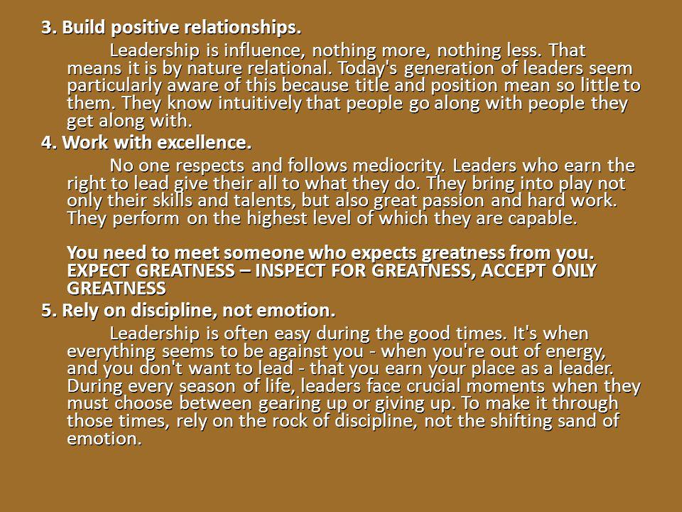 3. Build positive relationships