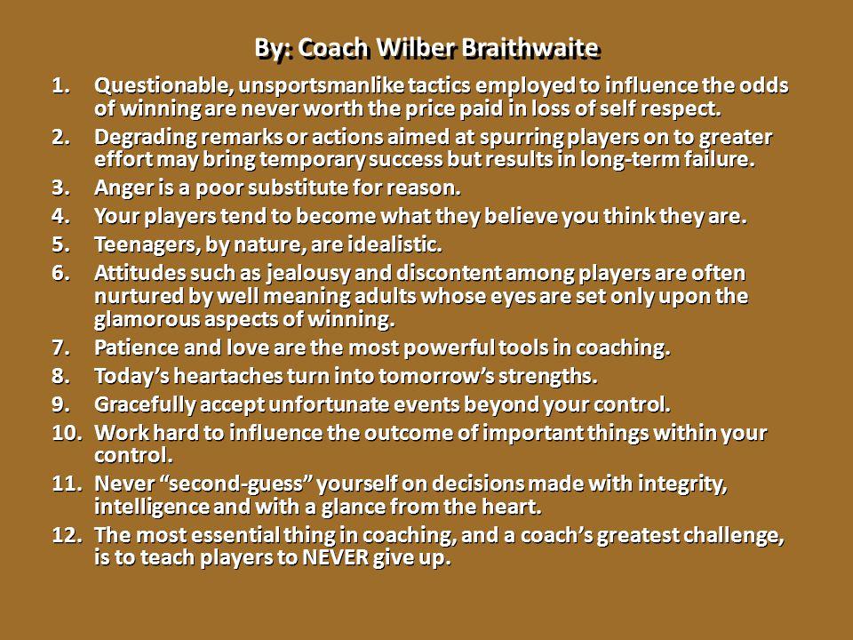 By: Coach Wilber Braithwaite