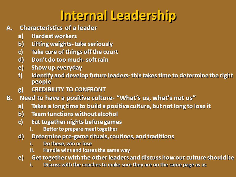 Internal Leadership Characteristics of a leader