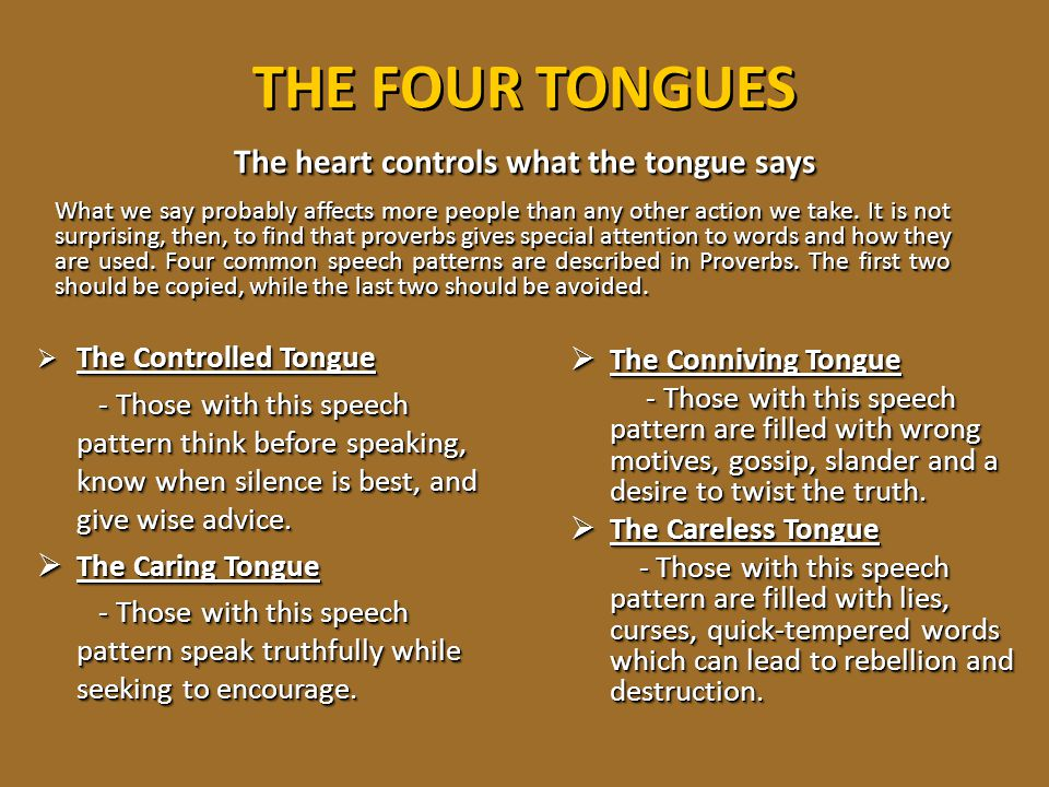 The heart controls what the tongue says