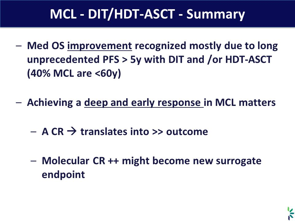 MCL - DIT/HDT-ASCT - Summary