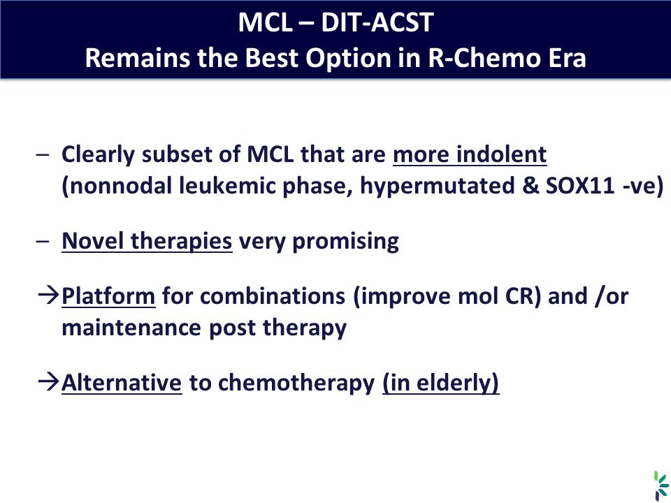 MCL – DIT-ACST Remains the Best Option in R-Chemo Era