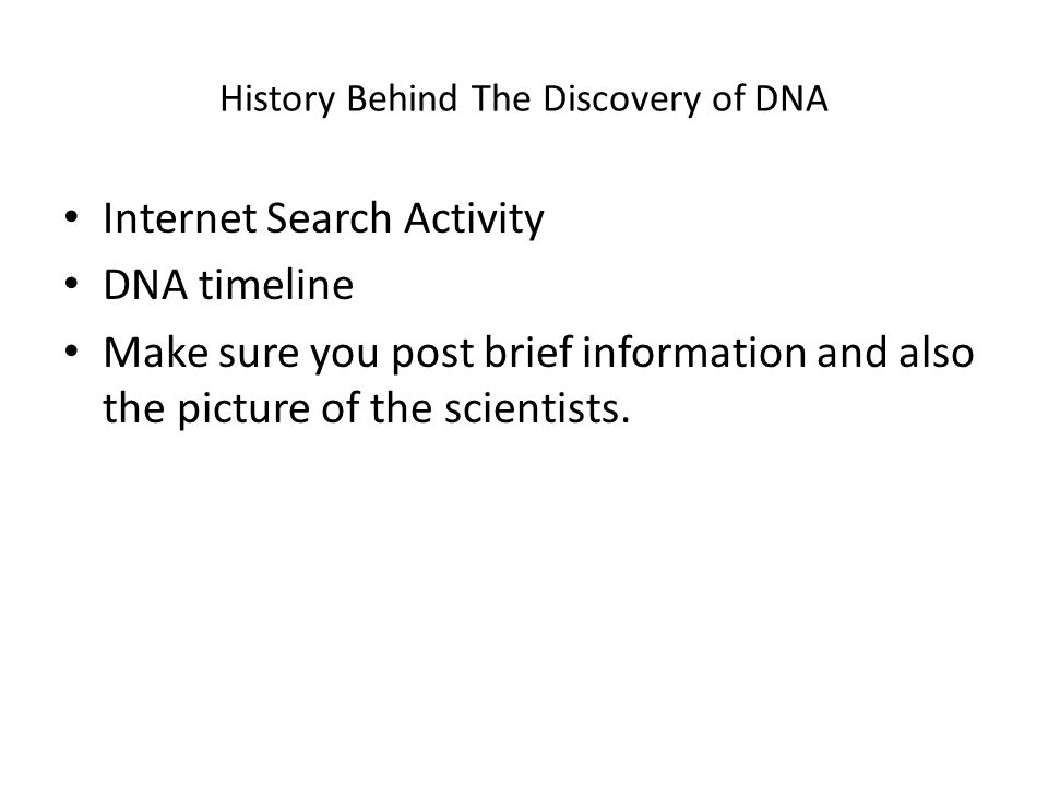 History Behind The Discovery of DNA