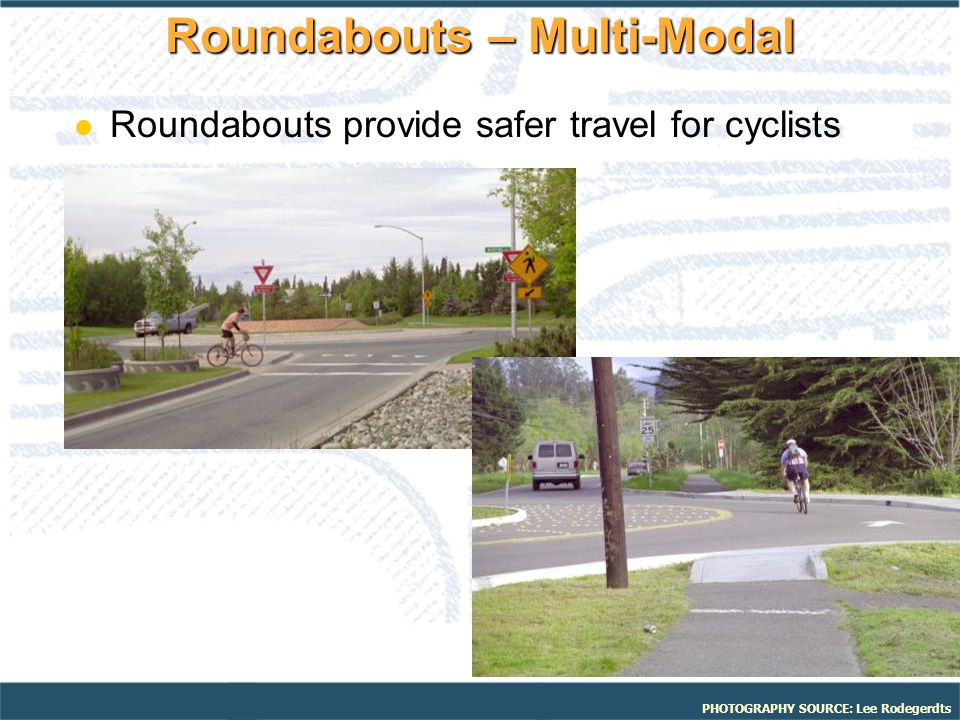 Roundabouts – Multi-Modal