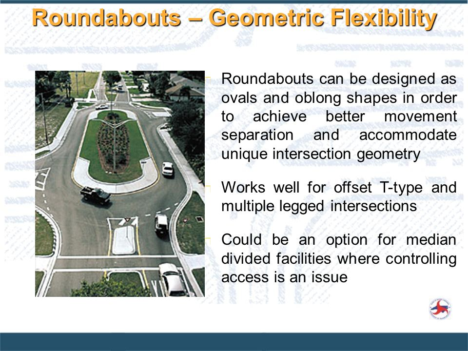 Roundabouts – Geometric Flexibility