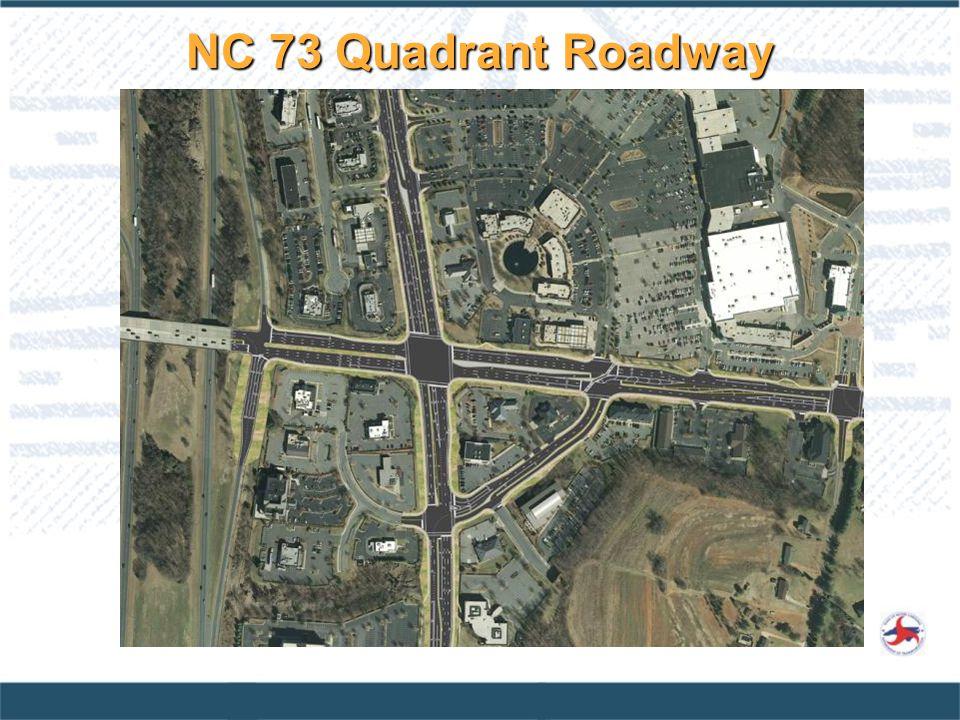 NC 73 Quadrant Roadway