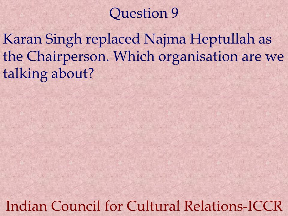 Indian Council for Cultural Relations-ICCR