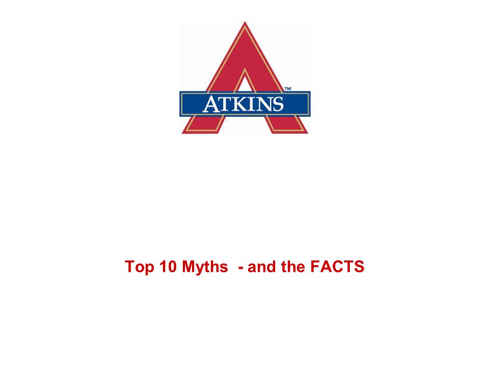 Top 10 Myths - and the FACTS