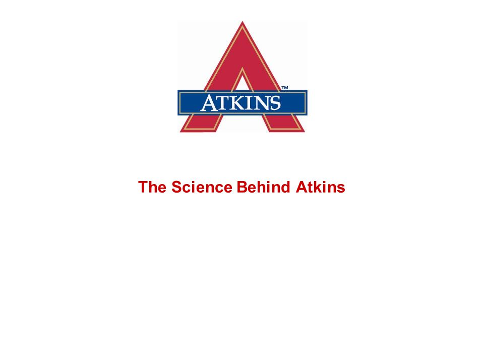 The Science Behind Atkins