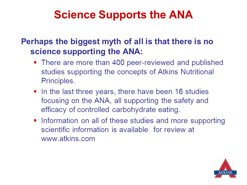 Science Supports the ANA
