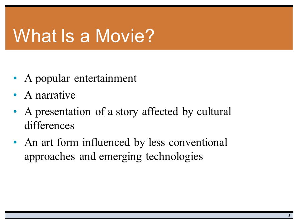 What Is a Movie A popular entertainment A narrative