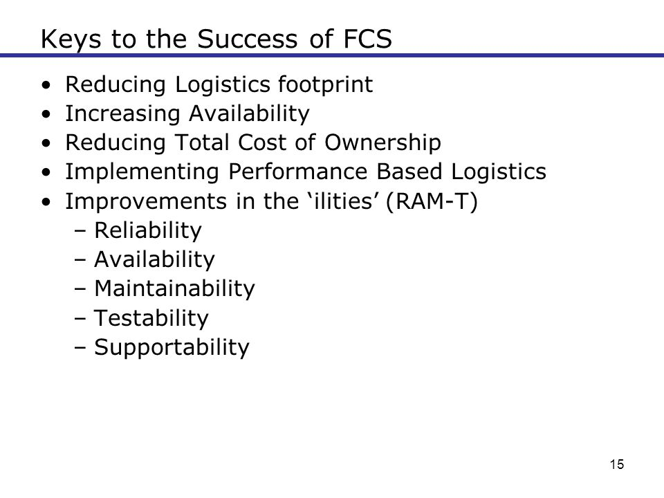 Keys to the Success of FCS