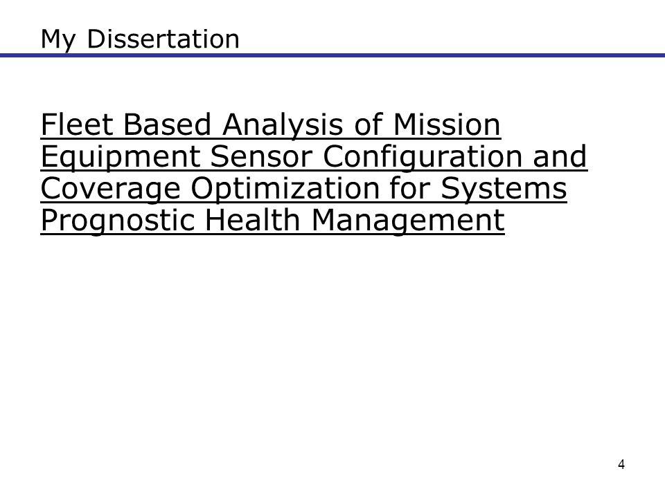 My Dissertation Fleet Based Analysis of Mission Equipment Sensor Configuration and Coverage Optimization for Systems Prognostic Health Management.