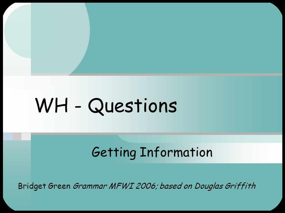 Bridget Green Grammar MFWI 2006; based on Douglas Griffith
