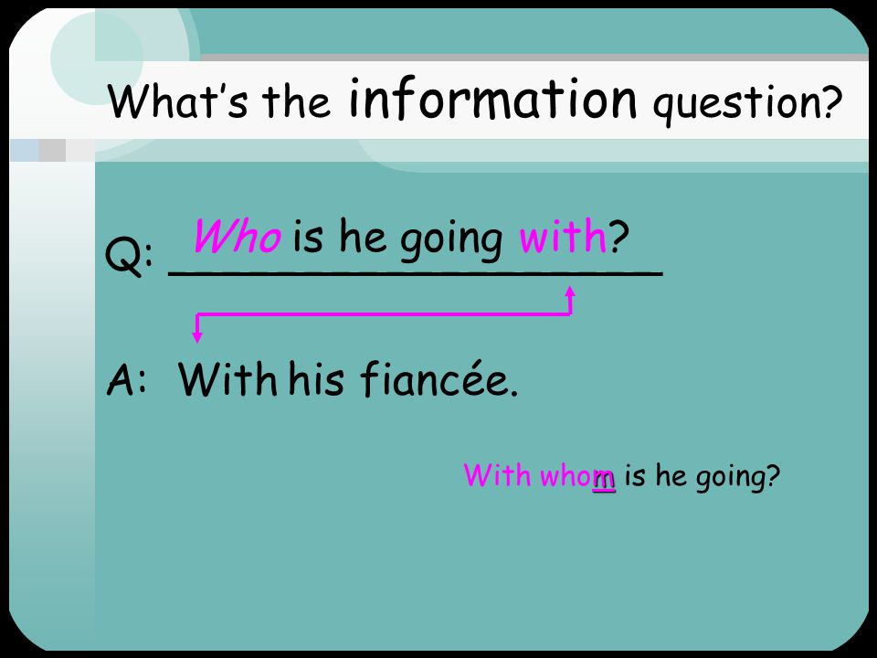 What's the information question