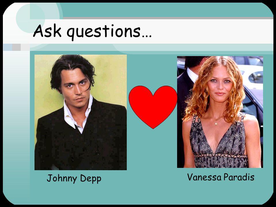Ask questions… Johnny Depp Vanessa Paradis
