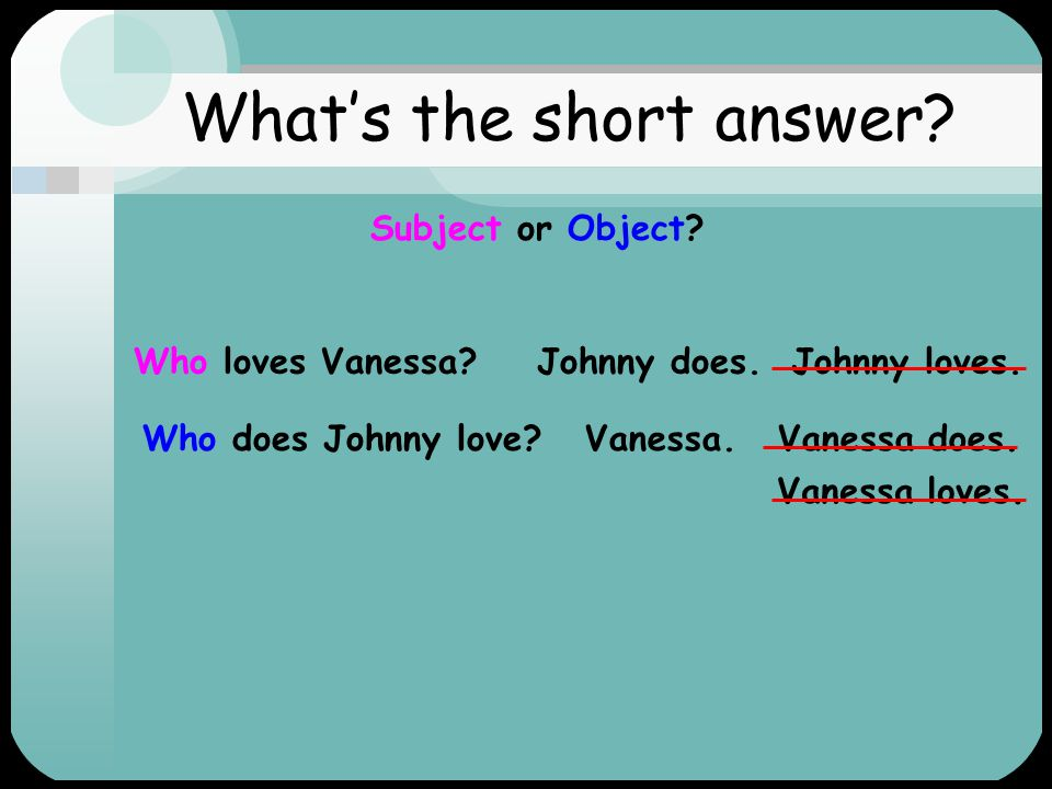 What's the short answer