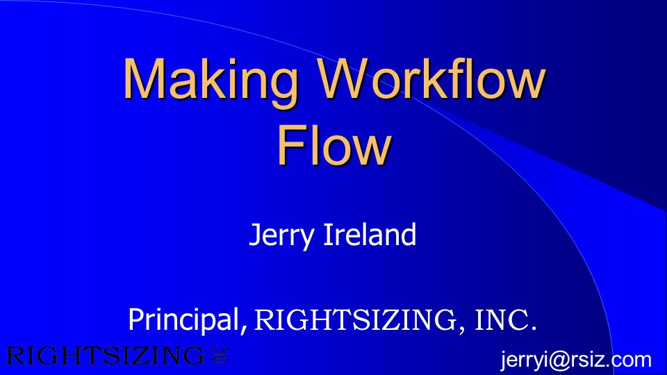 Jerry Ireland Principal, RIGHTSIZING, INC.