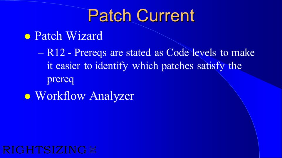 Patch Current Patch Wizard Workflow Analyzer