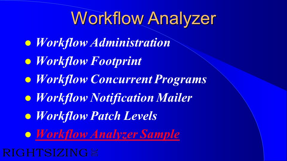 Workflow Analyzer Workflow Administration Workflow Footprint