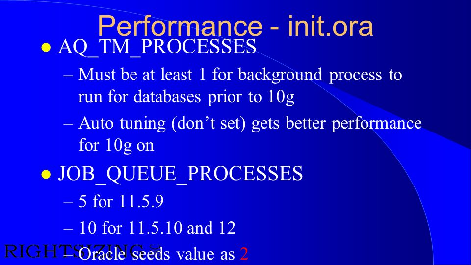 Performance - init.ora AQ_TM_PROCESSES JOB_QUEUE_PROCESSES