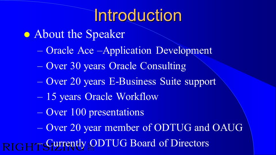 Introduction About the Speaker Oracle Ace –Application Development