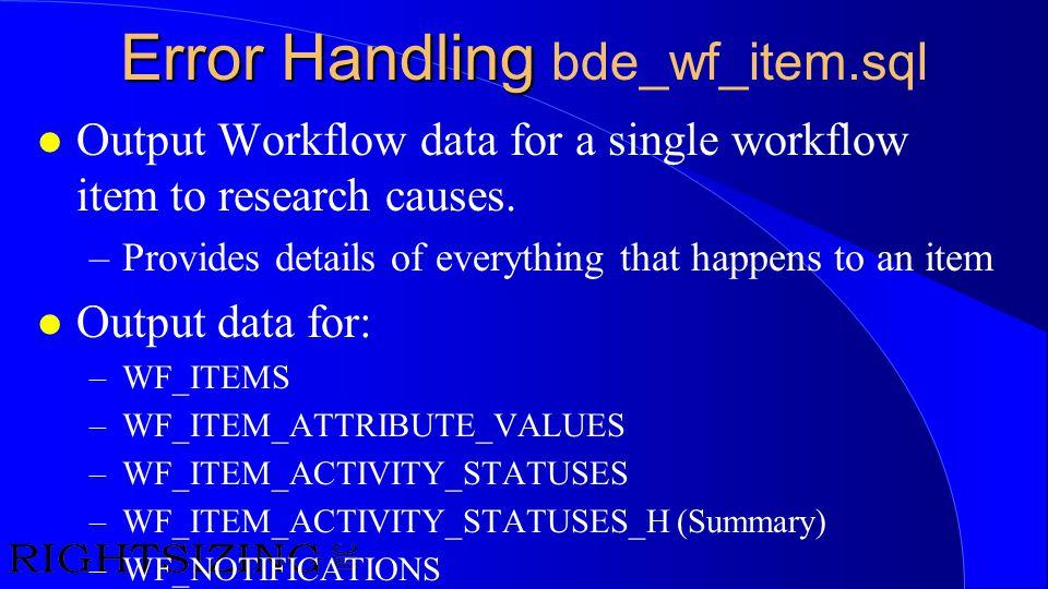 Error Handling bde_wf_item.sql