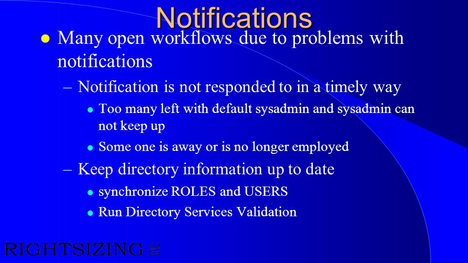 Notifications Many open workflows due to problems with notifications