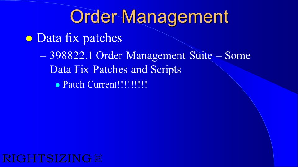 Order Management Data fix patches