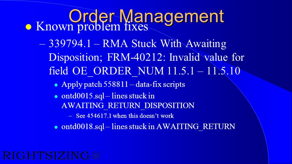 Order Management Known problem fixes