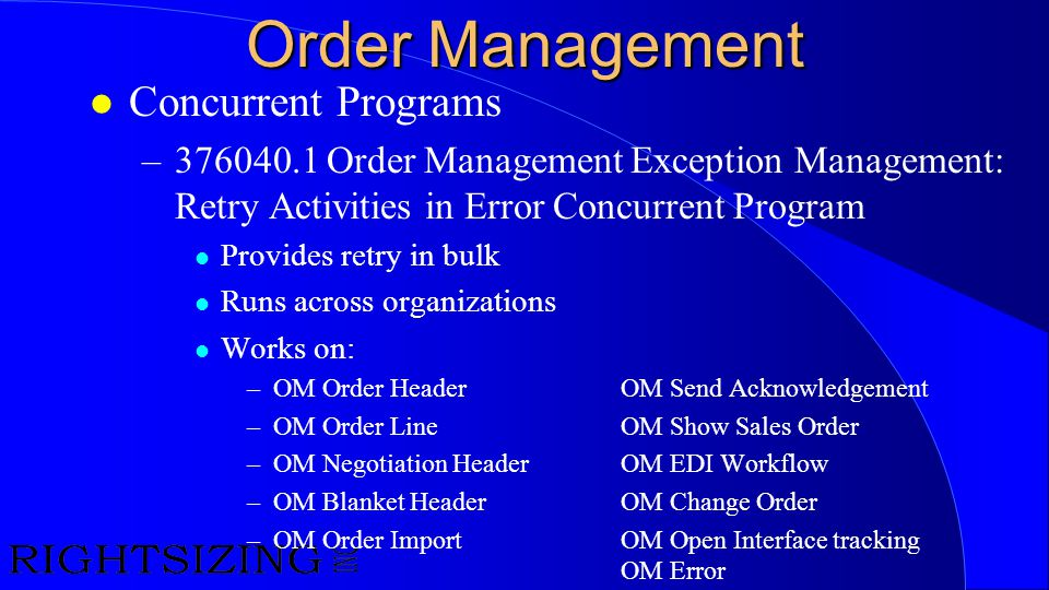 Order Management Concurrent Programs
